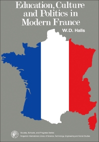 Education, Culture and Politics in Modern France - 1st Edition - ISBN: 9780080189611, 9781483137643