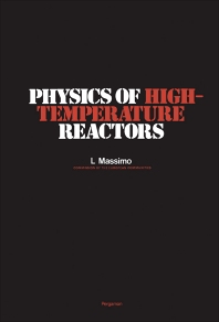 Physics of High-Temperature Reactors - 1st Edition - ISBN: 9780080196169, 9781483280288