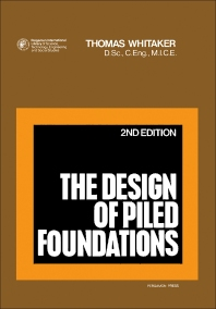 The Design of Piled Foundations - 2nd Edition - ISBN: 9780080197067, 9781483159676