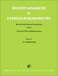 Recent Advances in Steroid Biochemistry - 1st Edition - ISBN: 9780080197098, 9781483140148