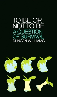 To Be Or Not To Be - 1st Edition - ISBN: 9780080199344, 9781483181806