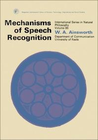 Mechanisms of Speech Recognition - 1st Edition - ISBN: 9780080203942, 9781483137926