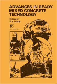 Advances in Ready Mixed Concrete Technology - 1st Edition - ISBN: 9780080204154, 9781483151618