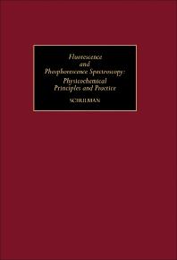 Fluorescence and Phosphorescence Spectroscopy - 1st Edition - ISBN: 9780080204994, 9781483160993