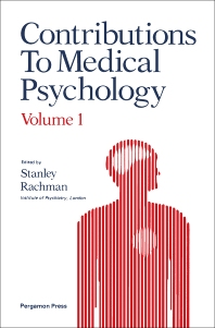Contributions to Medical Psychology - 1st Edition - ISBN: 9780080205113, 9781483285405