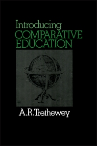 Introducing Comparative Education - 1st Edition - ISBN: 9780080205625, 9781483181844