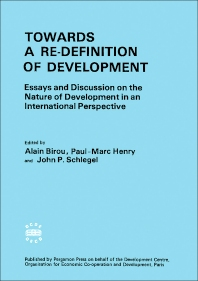 Towards a Re-Definition of Development - 1st Edition - ISBN: 9780080205809, 9781483187860