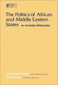 The Politics of African and Middle Eastern States - 1st Edition - ISBN: 9780080205847, 9781483151694