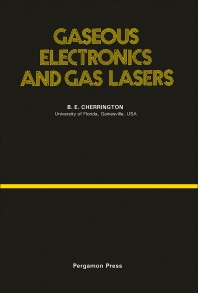 Cover image for Gaseous Electronics and Gas Lasers