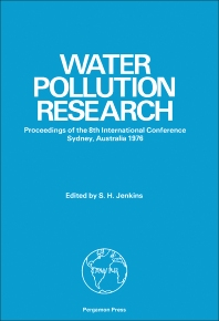 Eighth International Conference on Water Pollution Research - 1st Edition - ISBN: 9780080209029, 9781483187938