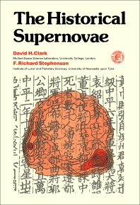 The Historical Supernovae - 1st Edition - ISBN: 9780080209142, 9781483279282