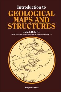 Introduction to Geological Maps and Structures - 1st Edition - ISBN: 9780080209203, 9781483140995