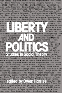 Liberty and Politics - 1st Edition - ISBN: 9780080209272, 9781483157382
