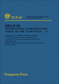 International Thermodynamic Tables of the Fluid State Helium-4 - 1st Edition - ISBN: 9780080209579, 9781483280684