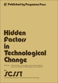 Hidden Factors in Technological Change - 1st Edition - ISBN: 9780080210070, 9781483138923