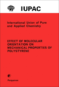 The Effect of Molecular Orientation on the Mechanical Properties of Polystyrene - 1st Edition - ISBN: 9780080210186, 9781483139296