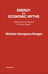 Energy and Economic Myths - 1st Edition - ISBN: 9780080210278, 9781483187969