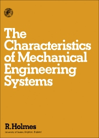 The characteristics of mechanical engineering systems 1st edition the characteristics of mechanical engineering systems fandeluxe Choice Image