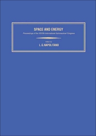 Space and Energy - 1st Edition - ISBN: 9780080210537, 9781483159911