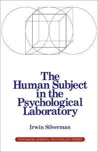 The Human Subject in the Psychological Laboratory - 1st Edition - ISBN: 9780080210797, 9781483285436