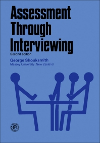Assessment Through Interviewing - 2nd Edition - ISBN: 9780080211510, 9781483294414