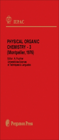 Physical Organic Chemistry — 3 - 1st Edition - ISBN: 9780080211978, 9781483280585