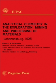 Analytical Chemistry in the Exploration, Mining and Processing of Materials - 1st Edition - ISBN: 9780080211992, 9781483159737