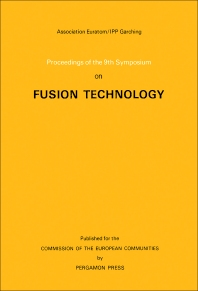 Proceedings of the 9th Symposium on Fusion Technology - 1st Edition - ISBN: 9780080213699, 9781483138206