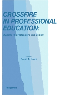 Crossfire in Professional Education - 1st Edition - ISBN: 9780080214290, 9781483159232