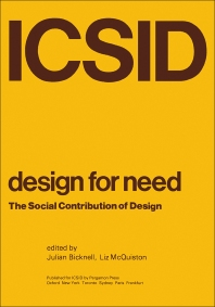 Design for Need, The Social Contribution of Design - 1st Edition - ISBN: 9780080215006, 9781483157405