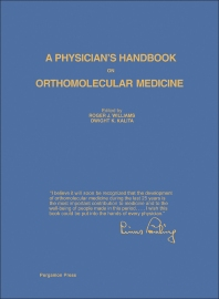 A Physician's Handbook on Orthomolecular Medicine - 1st Edition - ISBN: 9780080215334, 9781483188102
