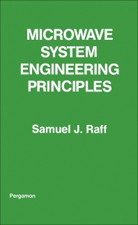 Microwave System Engineering Principles - 1st Edition - ISBN: 9780080217970, 9781483158051