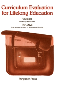 Curriculum Evaluation for Lifelong Education - 1st Edition - ISBN: 9780080218168, 9781483156521