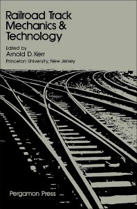 Railroad Track Mechanics and Technology - 1st Edition - ISBN: 9780080219233, 9781483188218