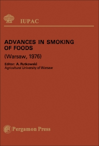 Advances in Smoking of Foods - 1st Edition - ISBN: 9780080220024, 9781483160245