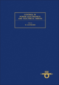 Control in Power Electronics and Electrical Drives - 1st Edition - ISBN: 9780080220147, 9781483145570
