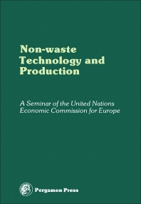Non-Waste Technology and Production - 1st Edition - ISBN: 9780080220284, 9781483137599