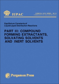Compound Forming Extractants, Solvating Solvents and Inert Solvents - 1st Edition - ISBN: 9780080220321, 9781483139647