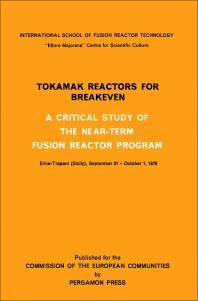 Tokamak Reactors for Breakeven - 1st Edition - ISBN: 9780080220345, 9781483181998