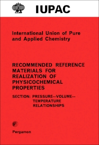 Recommended Reference Materials for Realization of Physicochemical Properties - 1st Edition - ISBN: 9780080223407, 9781483140216
