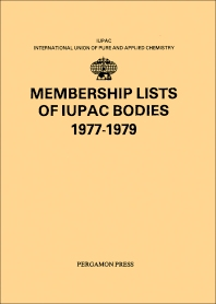 Membership Lists of IUPAC Bodies 1977-1979 - 1st Edition - ISBN: 9780080223483, 9781483280363