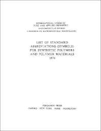 Cover image for List of Standard Abbreviations (Symbols) for Synthetic Polymers and Polymer Materials 1974