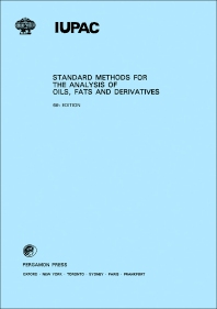 Standard Methods for the Analysis of Oils, Fats and Derivatives - 6th Edition - ISBN: 9780080223797, 9781483280820