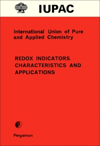 Redox Indicators. Characteristics and Applications - 1st Edition - ISBN: 9780080223834, 9781483284590