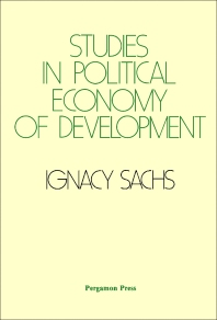 Studies in Political Economy of Development - 1st Edition - ISBN: 9780080224954, 9781483158167