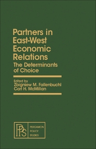 Partners in East-West Economic Relations - 1st Edition - ISBN: 9780080224978, 9781483188348