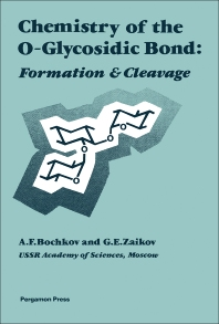 Chemistry of the O-Glycosidic Bond - 1st Edition - ISBN: 9780080229492, 9781483146041