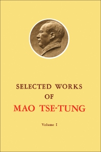 Selected Works of Mao Tse-Tung - 1st Edition - ISBN: 9780080229805, 9781483154374