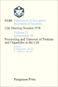 Processing and Turnover of Proteins and Organelles in the Cell - 1st Edition - ISBN: 9780080231778, 9781483188522