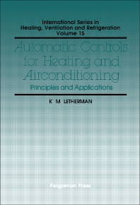 Automatic Controls for Heating and Air Conditioning - 1st Edition - ISBN: 9780080232225, 9781483188621